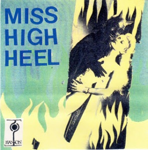 Miss High Heel cassette (Hanson Records, 1996)